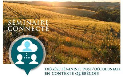 Exégèse féministe post/décoloniale en contexte québécois