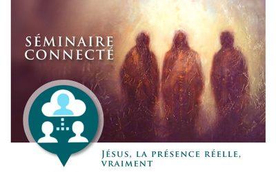 Jésus, la présence réelle, vraiment