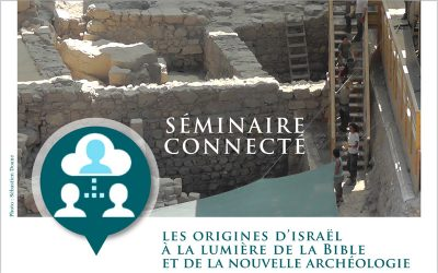 Les origines d'Israël à la lumière de la Bible et de la nouvelle archéologie