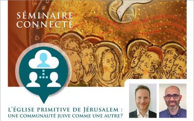 L'Église primitive de Jérusalem: Une communauté juive comme une autre?